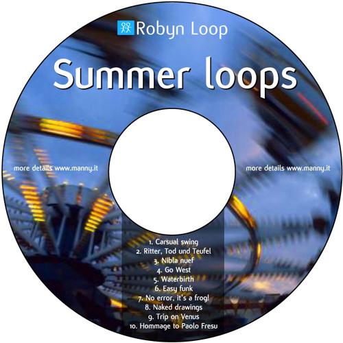 Robyn Loop - Summer Loops
