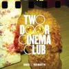 Two Door Cinema Club - Undercover Martyn (Jupiter Remix)