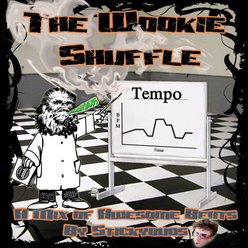 Stickybuds - The Wookie Shuffle (2010 Promo Mix)