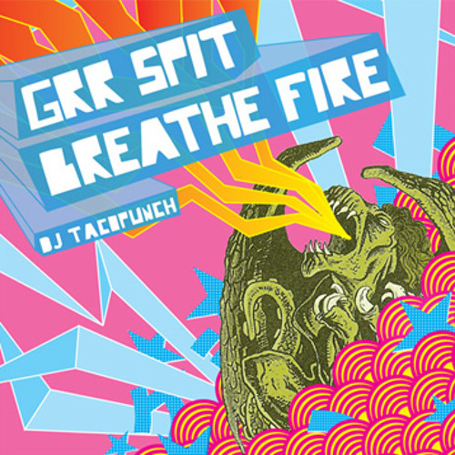 GRR SPIT BREATHE FIRE (Breakcore/Gabber/Speedcore)