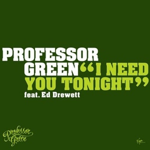 Professor Green - I Need You Tonight (Gramophonedzie Remix) : Virgin