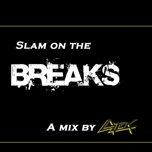 Lotek - Slam on the Breaks