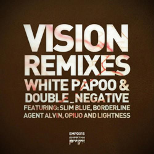 [EMPD015] White Papoo vs Double_Negative - Vision (Opiuo Remix)