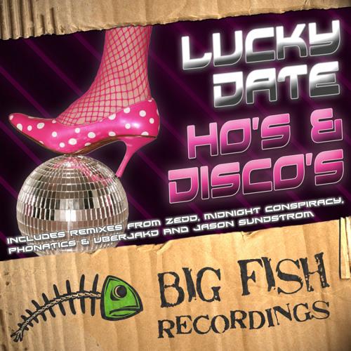 Lucky Date - Ho's & Disco's (Zedd Remix)