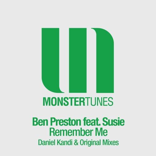 Ben Preston feat Susie - Remember Me (Daniel Kandi's Flashy Tribute Mix)