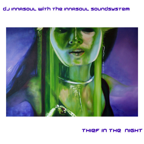 DJ InnaSoul Biznizz - Thief In The Night