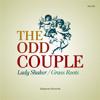 The Odd Couple - Lady Shaker