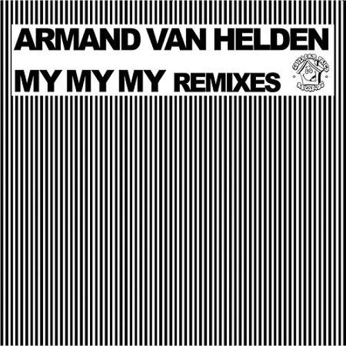 Armand Van Helden - My My My - Marcus Knight Remix