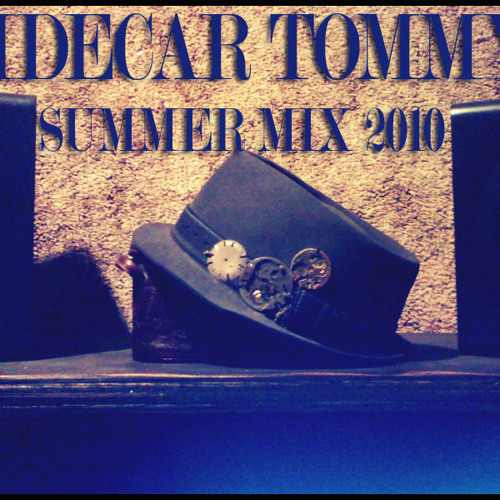 Sidecar Tommy - Summer 2010 Mix