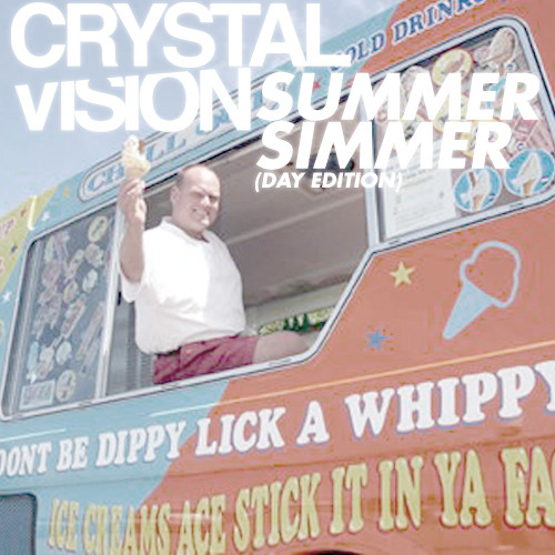 Crystal Vision - Summer Simmer (Day Edition)
