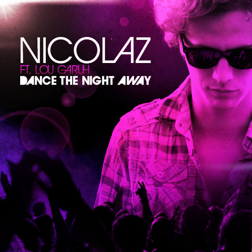 Nicolaz - Dance the Night Away (Club Mix)