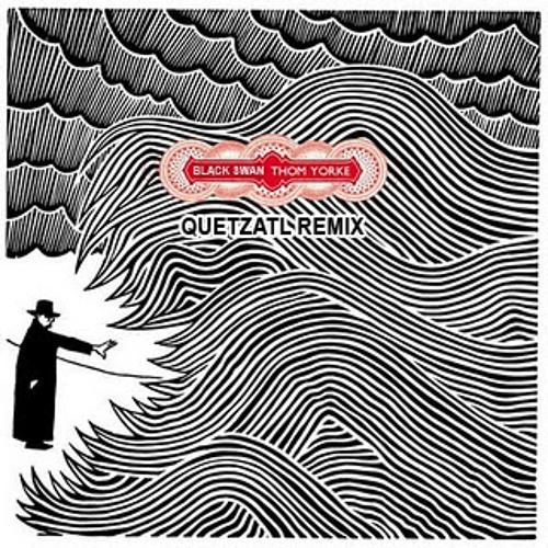 Thom Yorke - Black Swan (Quetzatl Remix) [FREE Download in descrip]