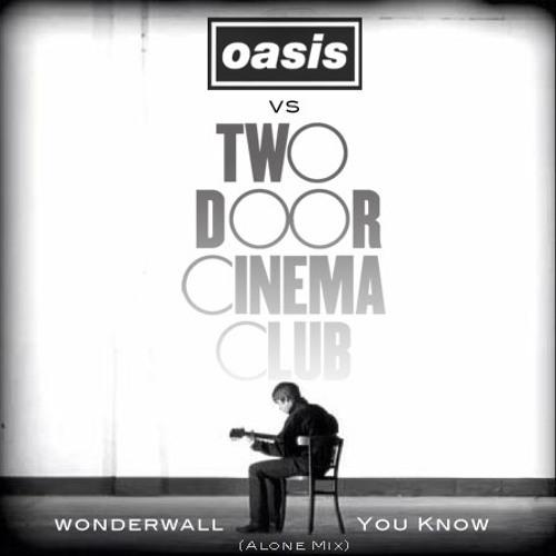 Wonderwall You Know (Alone Mix)
