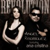 Revolution (Tribal Mix) - Angel Rodriguez (Feat. Ana Cristina)