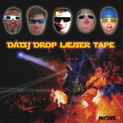 Dåtsj Drop Læjser Tape