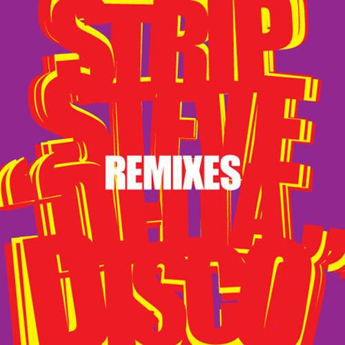Strip Steve - Breakin' (Lorenz Rhode Remix)