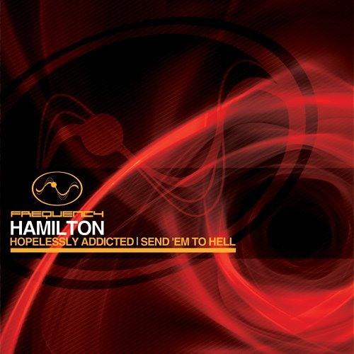 Hamilton - Send Em To Hell