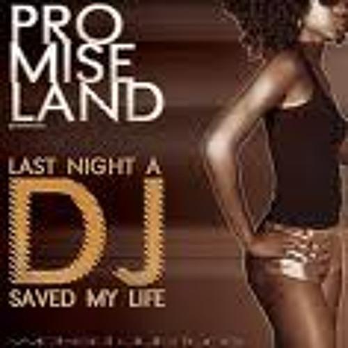 Promise Land - Last Night A Dj Saved My Life [Net's work ]