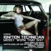 Ignition Technician - Messy (Mike Absolom Remix) DXR035
