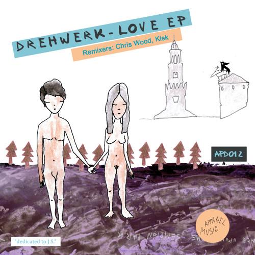 Drehwerk - Love Ep- Musing (Kisk-Remix)
