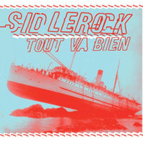 """Sid LeRock """"La Guidoune"""""""