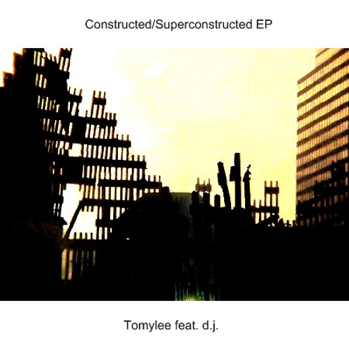 Tomylee feat dj - superconstructed (full version)