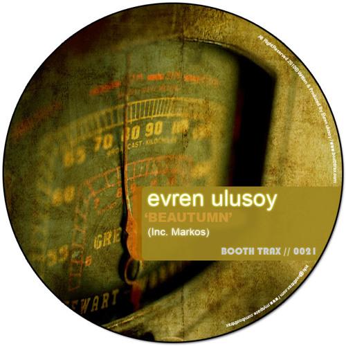 BT0021 // Evren Ulusoy - Beautumn (Markos Remix)