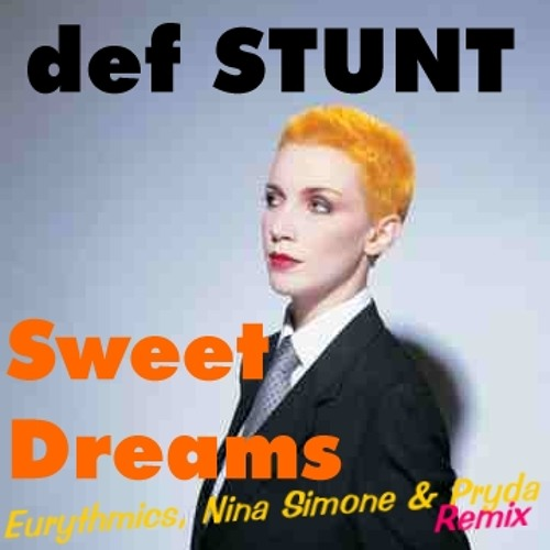 Def Stunt - Sweet Dreams (Eurythmics Simone & Pryda Included Remix)