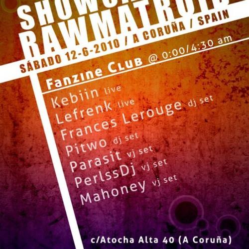 Lefrenk - Live Rawmatroid Showcase 2010 (Fanzine Club, Spain)