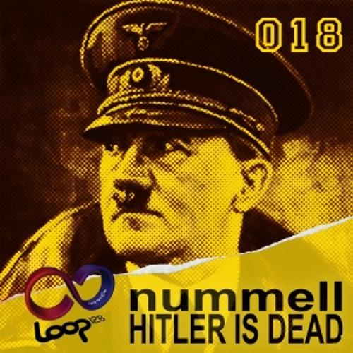 Nummell - Hitler is dead