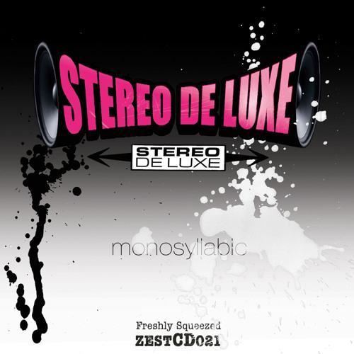 Stereo de Luxe - MONOSYLABIC (album sampler mini mix)