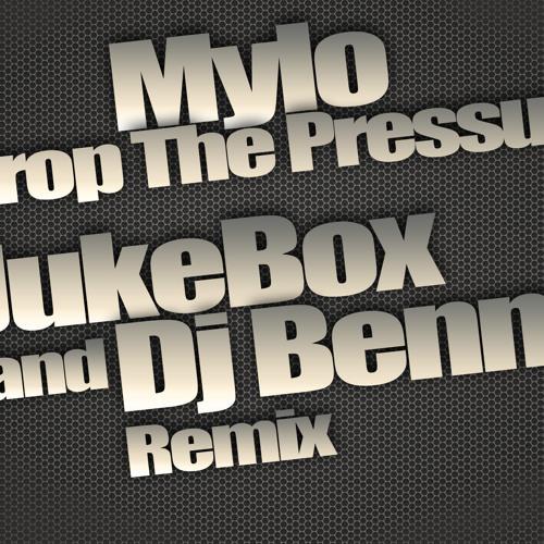 Mylo - Drop The Pressure (JukeBox and Dj Benny Remix)