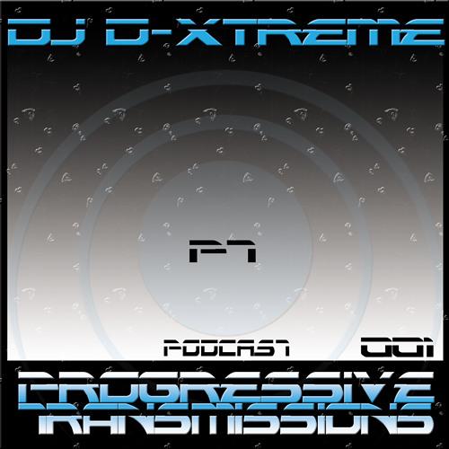 DJ D-Xtreme - Progressive Transmissions 001