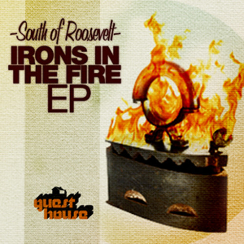 You In Chicago - Irons In The Fire EP - Guesthouse