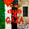 Dub4gaza by MrMamadou the PiArt