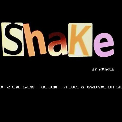 Shake That  ( CrazyCue Mashup)