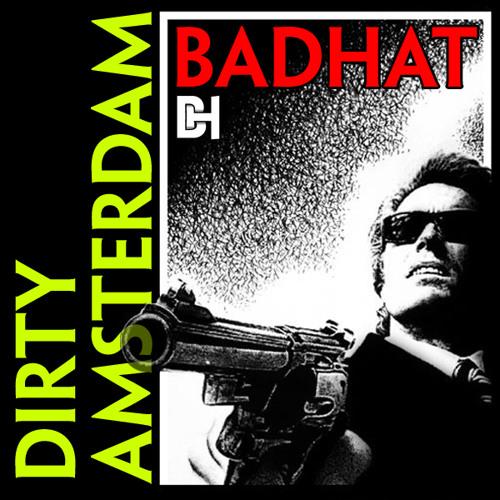 Dirty Amsterdam - BAD HAT (LJ MTX Remix)