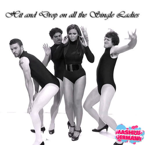 Mashup-Germany - Hit and Drop on all the Single Ladies