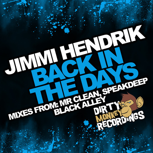 JiMMi Hendrik - Back In The Days (Black Alley's The Other Day Mix)