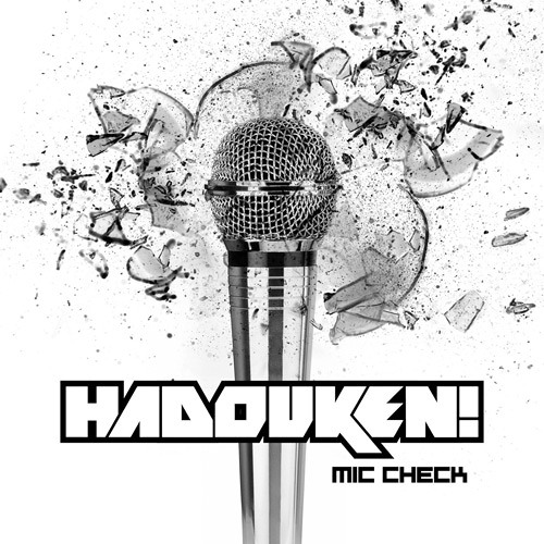 Hadouken - Mic Check (Camo & Krooked Remix)