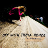 Off With Their Heads - Trying To Breathe