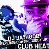 Dj Jayhood-Reverse Cowgirl(Giddy Up)