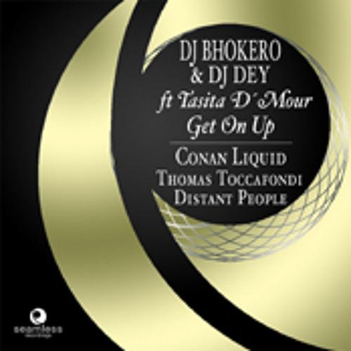 Get On Up (Original Mix) Bhokero & Dey feat. Tasita D'Mour