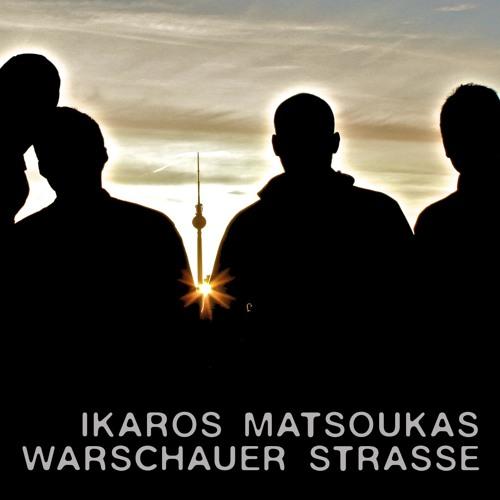 Ikaros - Warschauer Strasse mix
