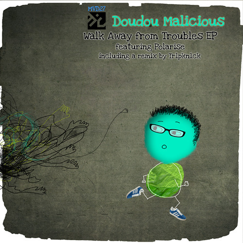 MVD27 Doudou Malicious & Sounds4peace - Lean up on the door Feat Polarise (extended version)