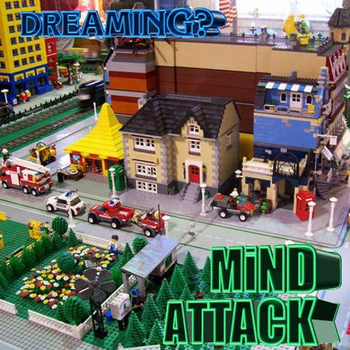 MiND ATTACK - DREAMING?