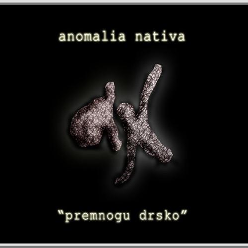 Anomalila Nativa (Andrejnalin) - Kade
