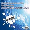 Nacho Chapado & Sergi Vila feat Alhena Bay - Show me your love ( Original Spanish House Mafia Mix )