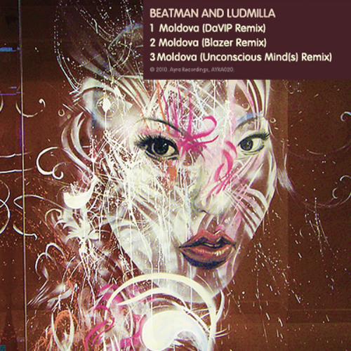 Beatman and Ludmilla - Moldova (DaVIP Remix) [AYRA020] 112kbps