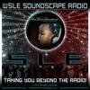SLE Soundscape Radio: Episode 3